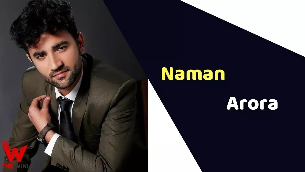 Naman Arora (Actor)