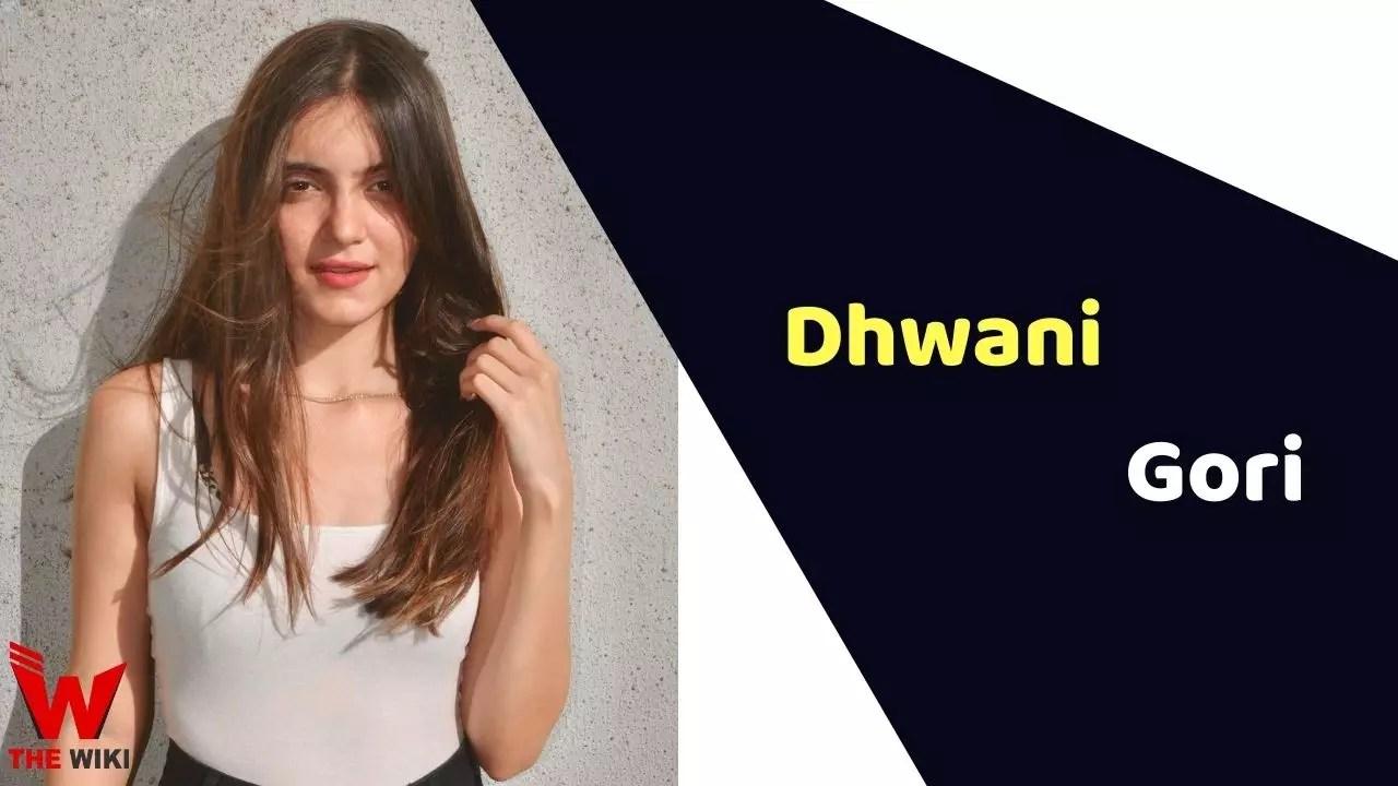 Dhwani Gori (Actress)