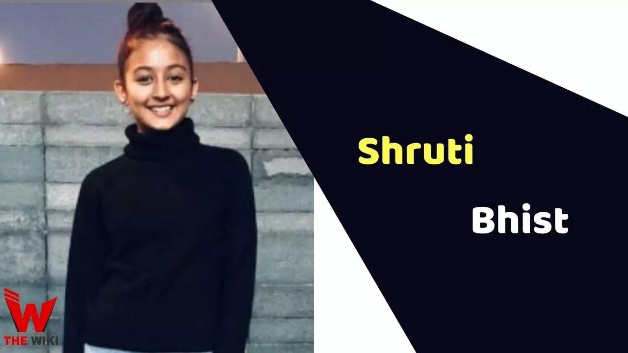 Shruti Bhist (Child Artist)