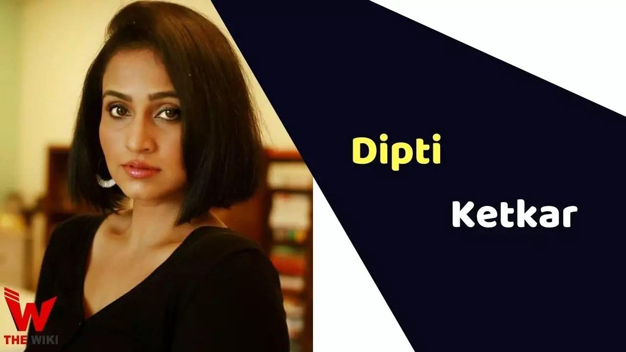 Dipti Ketkar (Actress)