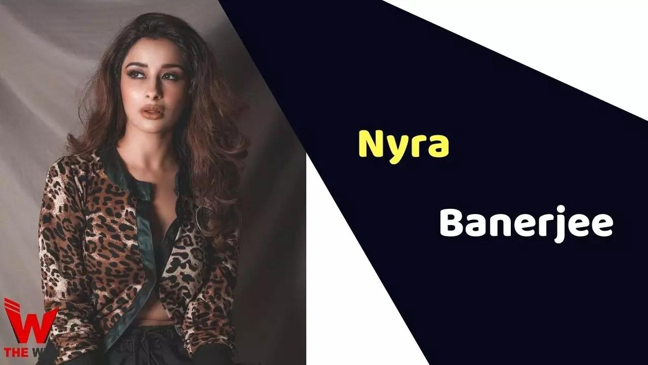 Nyra Banerjee (Actress)