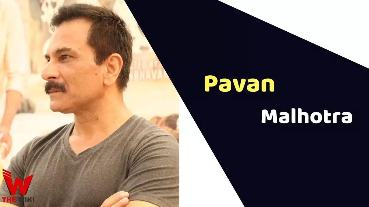 Pavan Malhotra (Actor)
