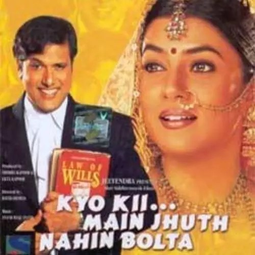 Kyo Kii… Main Jhuth Nahin Bolta (2001)