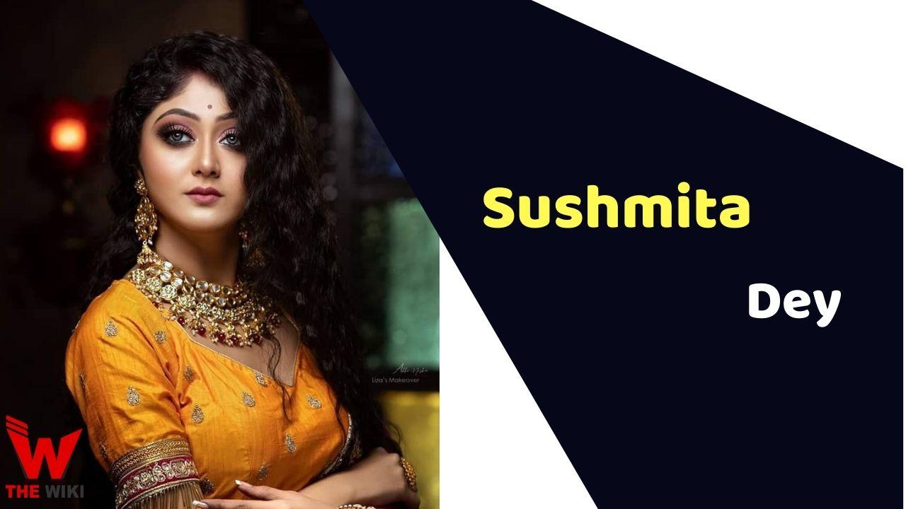 Sushmita Dey (Actress)