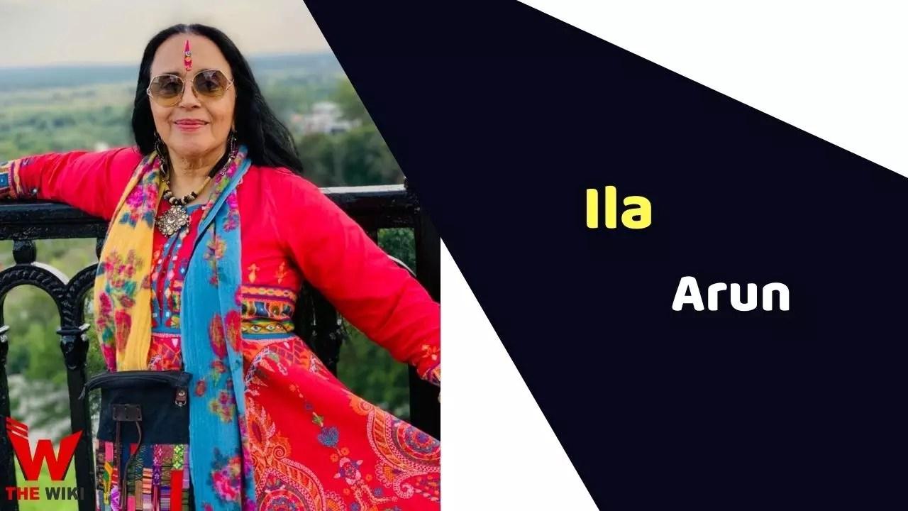 Ila Arun (Actress)