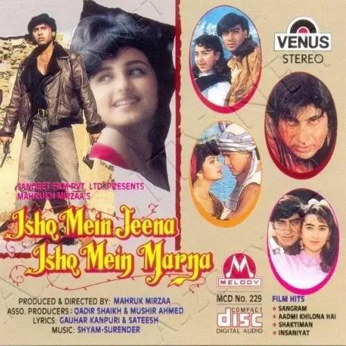Ishq Mein Jeena Ishq Mein Marna (1994)