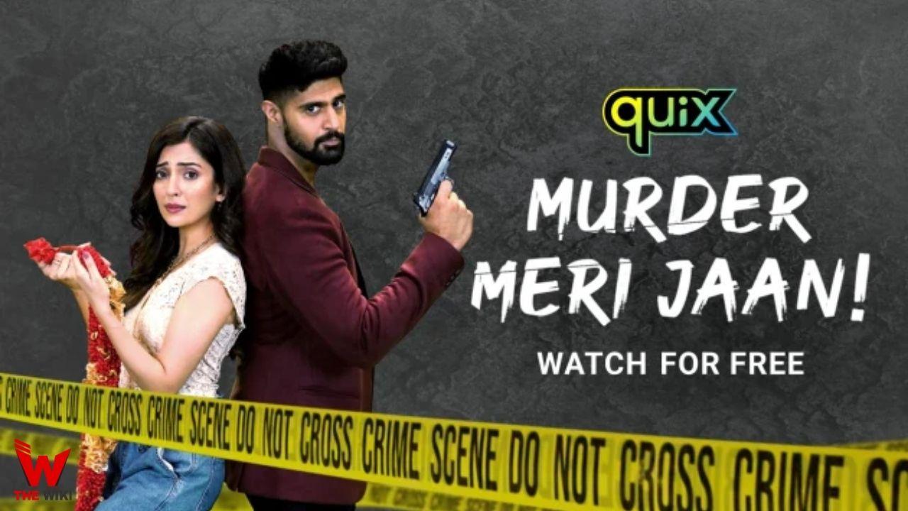 Murder Meri Jaan (Disney+ Hotstar Quix)