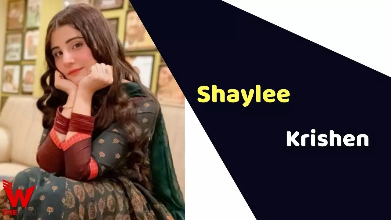 Shaylee Krishen (Actress)