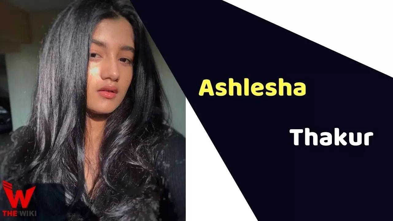 Ashlesha Thakur (Actress)