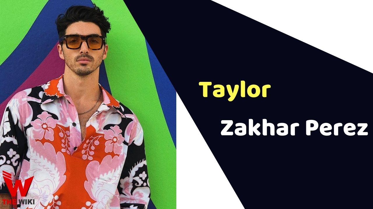 Taylor Zakhar Perez (Actor)