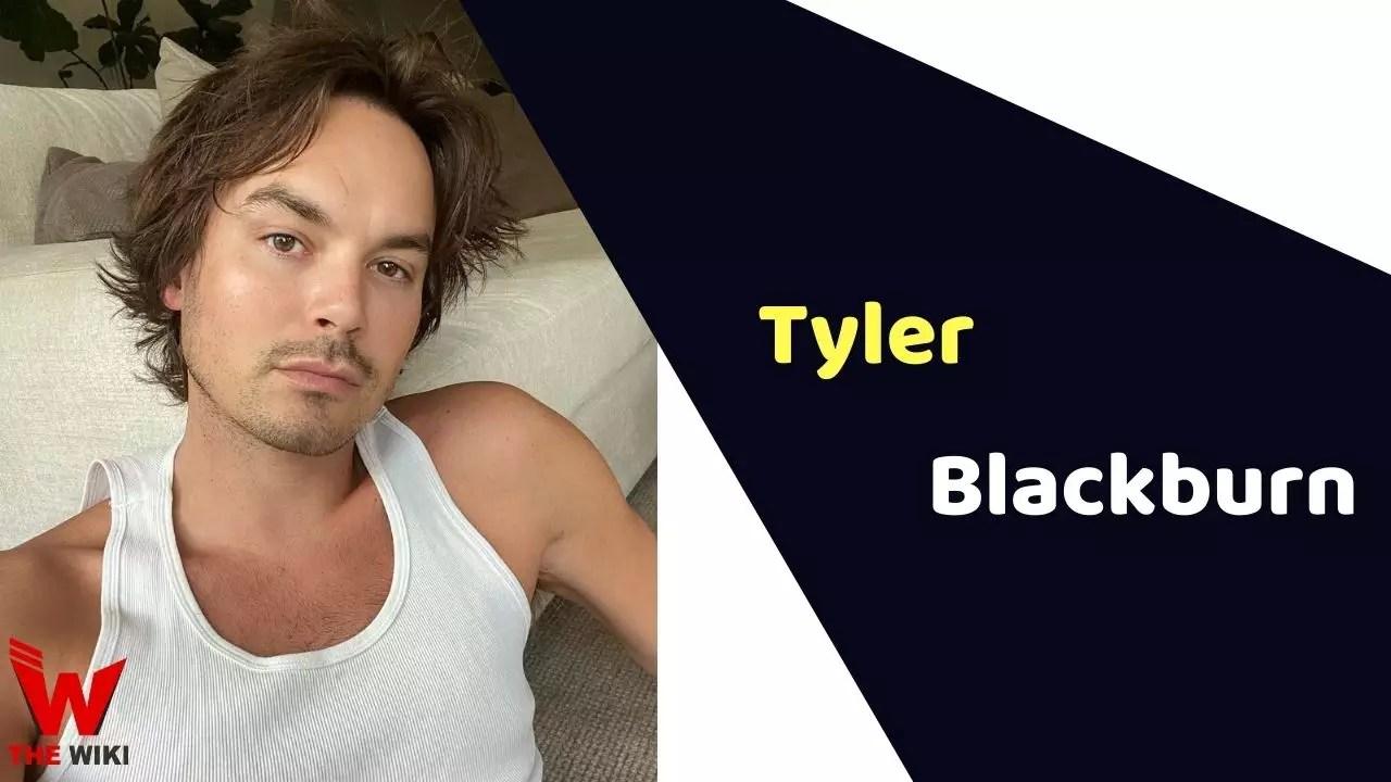 Tyler Blackburn (Actor)