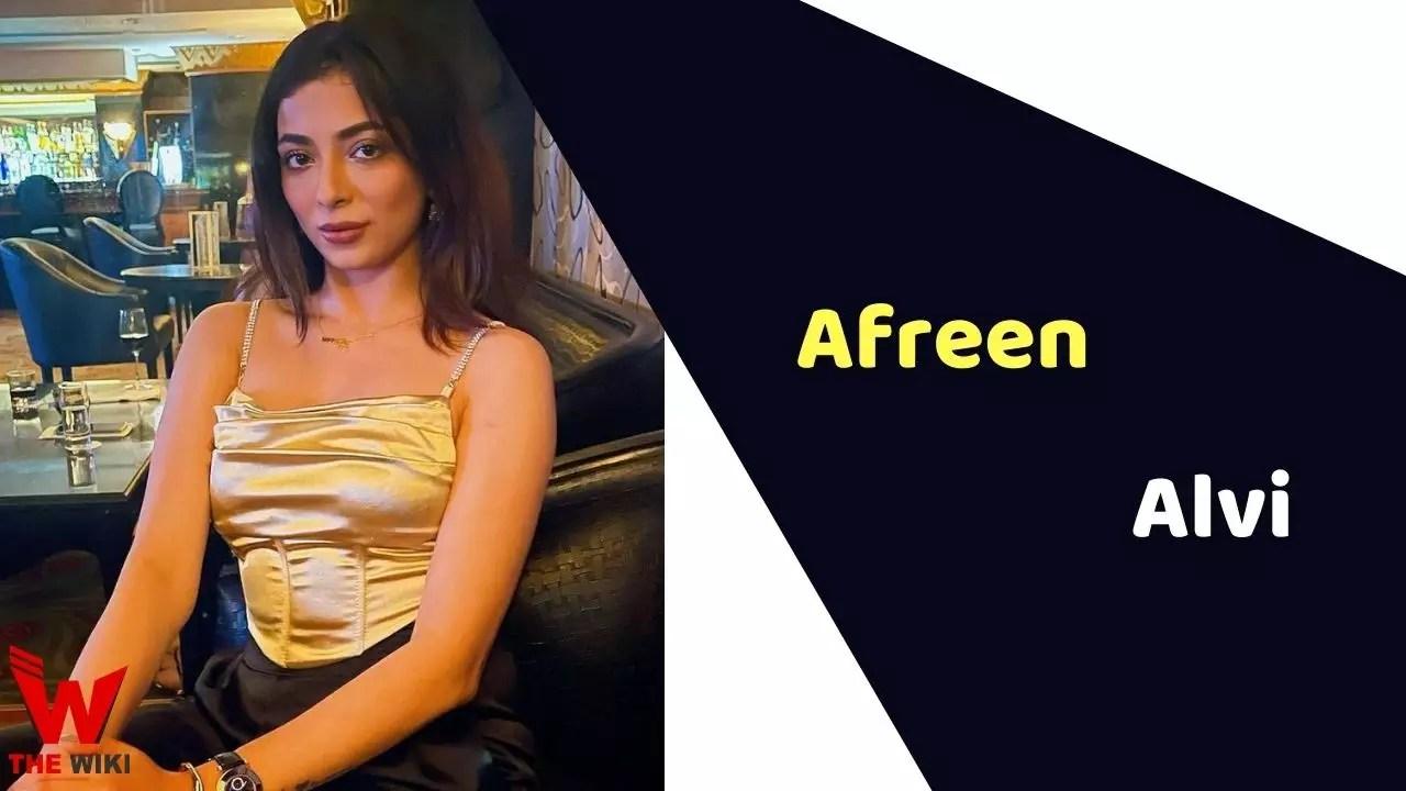Afreen Alvi (Actress)