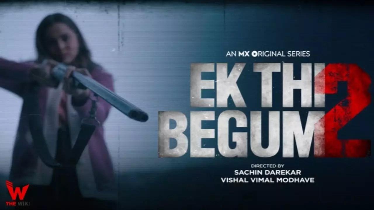 Ek Thi Begum 2 (MX Player)