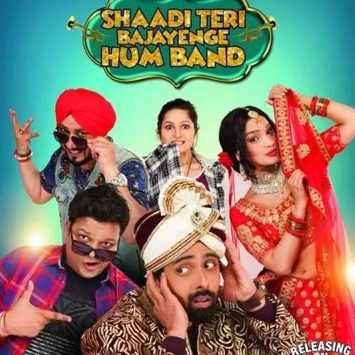 Shaadi Teri Bajayenge Hum Band (2018)
