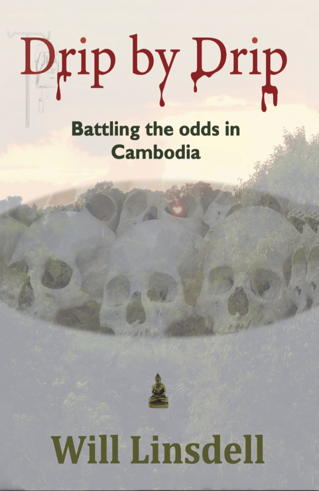 Drip by Drip front cover, Amazon - a thriller set in Cambodia