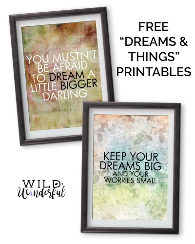 Dreams & Things | Free Printables