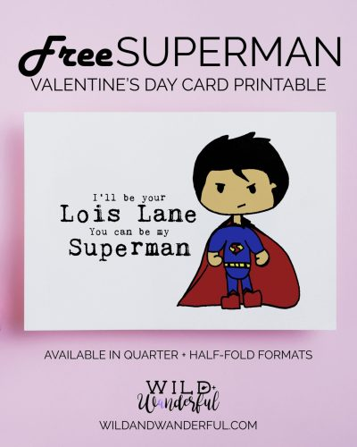 Superman Valentine | Free Printable