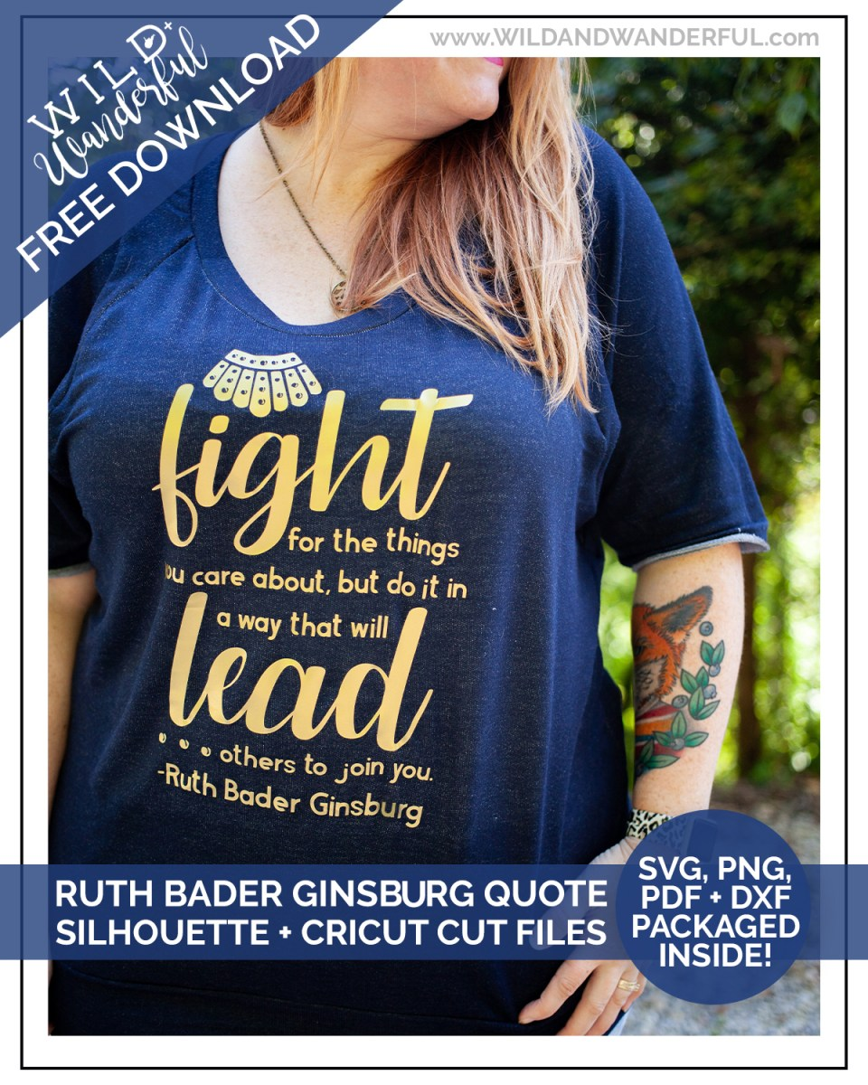 Ruth Bader Ginsburg Quote Free Silhouette Cricut Cut Files Wild Wanderful