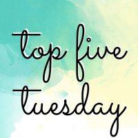 TOP FIVE TUESDAY:  Childhood Favorites