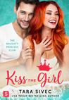 BLOGTOBER | BOOK REVIEW: Kiss the Girl (The Naughty Princess Club #3) by Tara Sivec