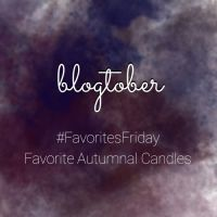 BLOGTOBER:  Favorite Autumnal Candles