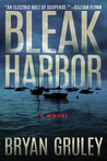 BOOK REVIEW:  Bleak Harbor (Bleak Harbor #1) by Bryan Gruley