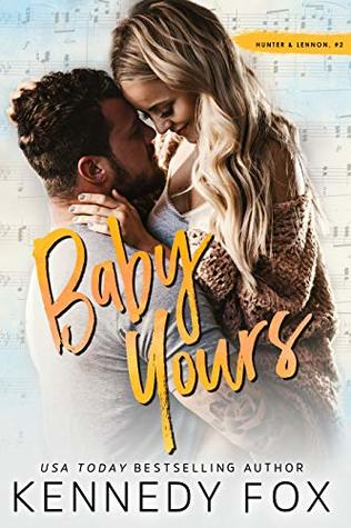 BOOK REVIEW:  Baby Yours by Kennedy Fox