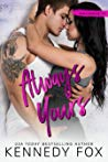BOOK REVIEW:  Always Yours by Kennedy Fox