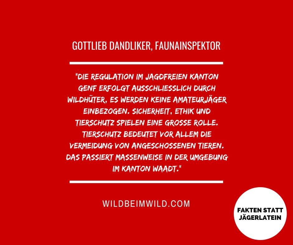Gottlieb Dandliker, Faunainspektor