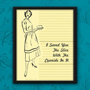 I Saved You a Slice Poster by Wilde Designs