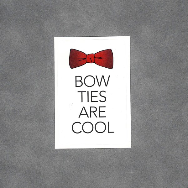 Bow Ties are Cool Sticker by Wilde Designs