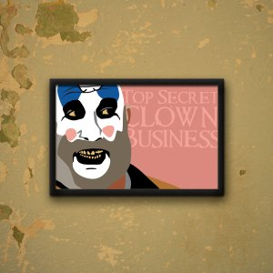 Top Secret Clown Business Poster by Wilde Designs