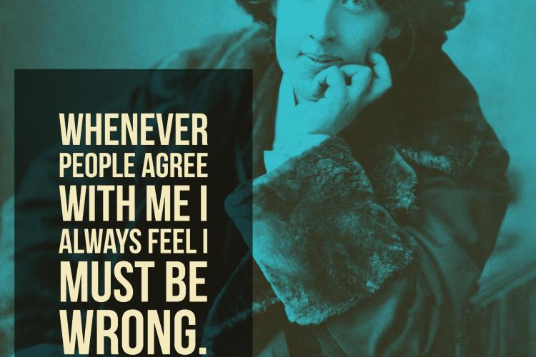 """Whenever people agree with me I always feel I must be wrong."""
