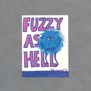 Fuzzy as Hell Art Card