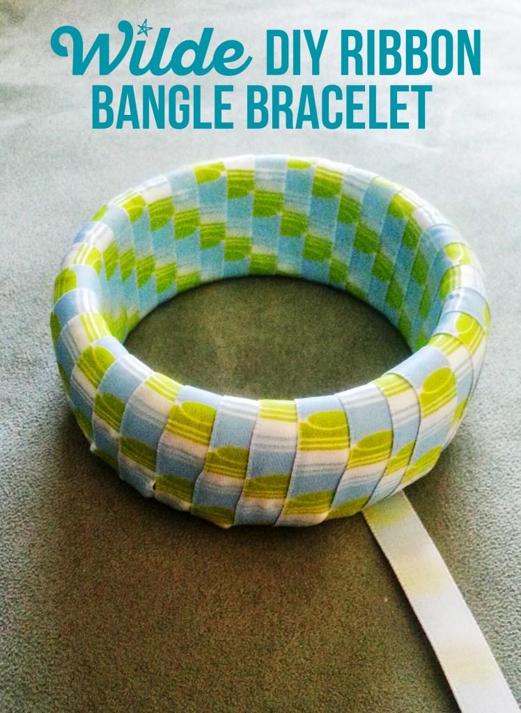 DIY Ribbon Bangle Bracelet by Wilde Designs