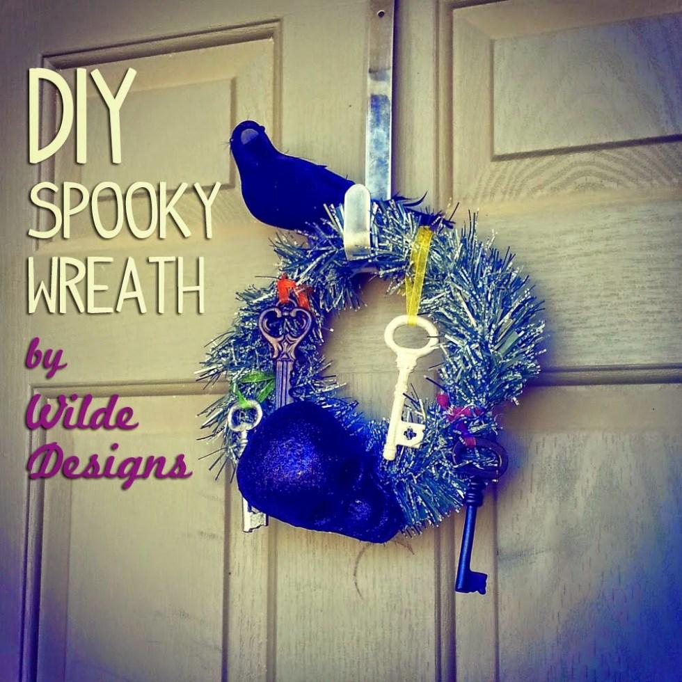 DIY Spooky Wreath by Wilde Designs