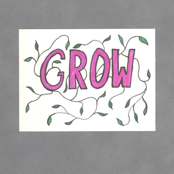 Grow Inspirational Art Card by Wilde Designs