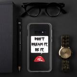 Don't Dream It Samsung Case by Wilde Designs