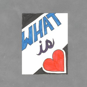 What is Love Art Card by Wilde Designs