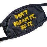 Don't Dream It Be It Mask by Wilde Designs