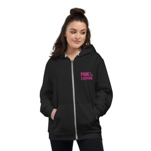 Pink is for Everyone Hoodie by Wilde Designs