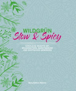 Wildgrün - Slow & Spicy