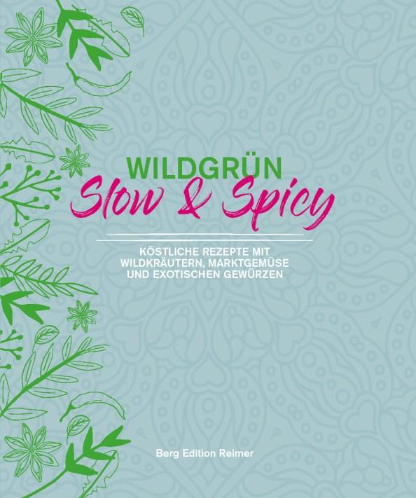 Wildgrün - Slow & Spicy