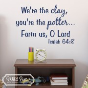 Isaiah 64:8 Vinyl Wall Decal 1