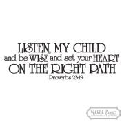 Proverbs 23:19 Vinyl Wall Decal Sticker Art Lettering