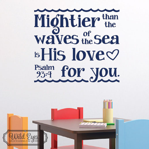 Psalm 93v4 Vinyl Wall Decal version 1