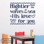 Psalm 93v4 Vinyl Wall Decal version 1