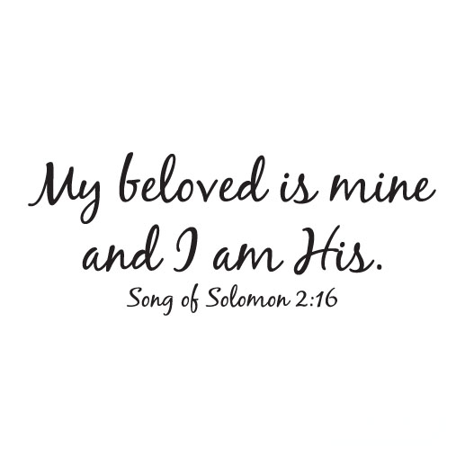 Song of Solomon 2:16 Vinyl Wall Decal 2