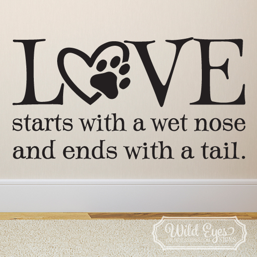 Love starts with a wet nose version 2