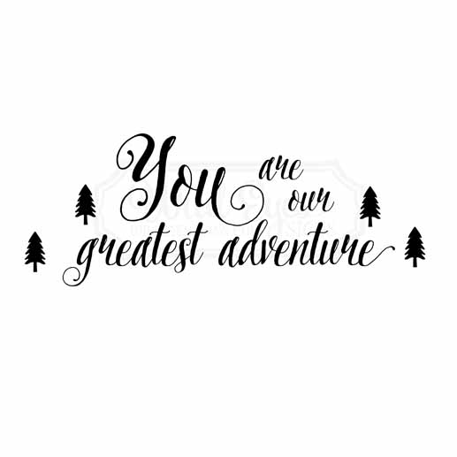 Greatest Adventure Vinyl Wall Decal